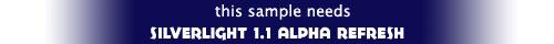 this sample needs silverlight1.1
